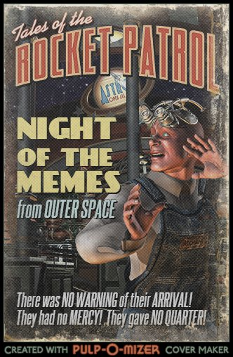 Pulp-O-Mizer: Night of the MEMES