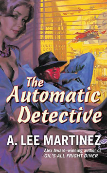 Robot Detectives, Flying Cars, and Mad Science