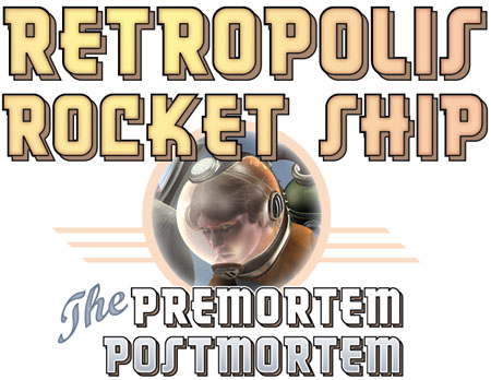 Retropolis Rocket Ship: the premortem postmortem