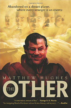 the other, by matthew hughes