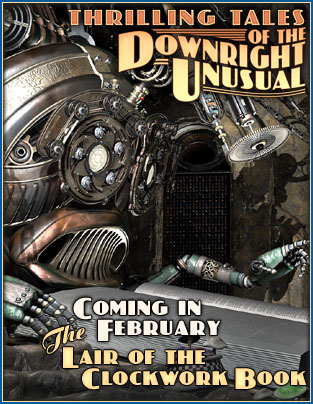 The Lir of trhe Clockwork Book: Coming in February