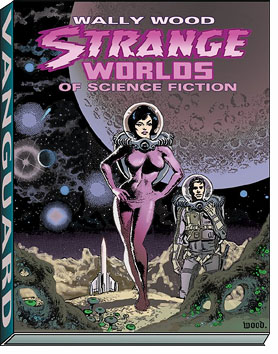New Wally Wood comics collection from Vanguard