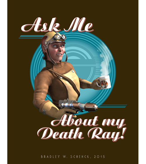 Ask Me About My Death Ray!