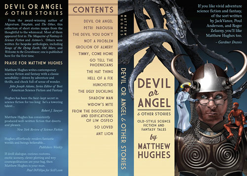 Full cover for Matthew Hughes' Devil or Angel & Other Stories