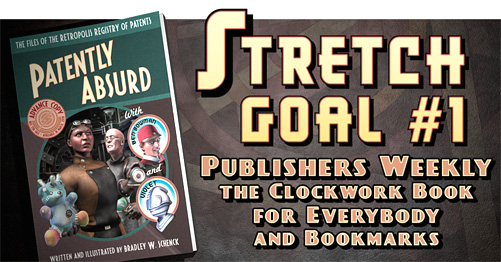 Stretch goal #1 for Patently Absurd, at Kickstarter