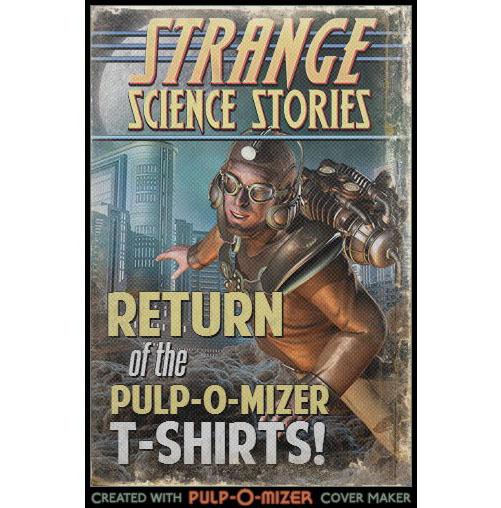 Return of the Pulp-O-Mizer T-Shirts