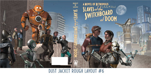 Rough layout for the Slaves of the Switchboard of Doom dust jacket