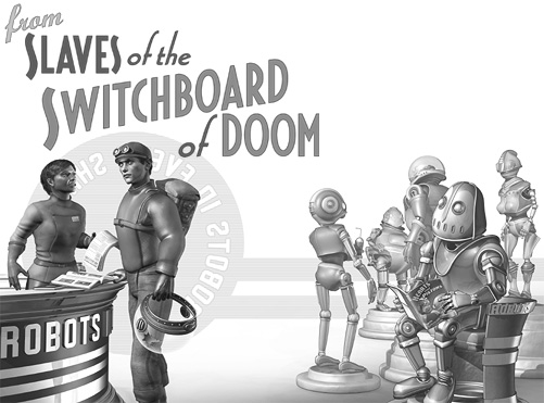 Chapter 11 illustration for Slaves of the Switchboard of Doom