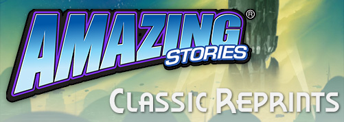 Amazing Stories Classic Reprints