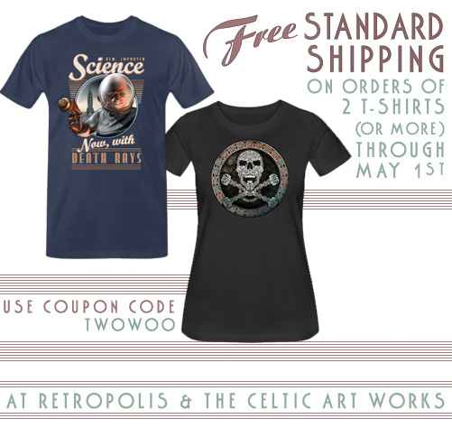 Free shipping on t-shirts from Retropolis and the Celtic Art Works