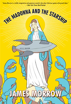 James Morrow's The Madonna and the Starship