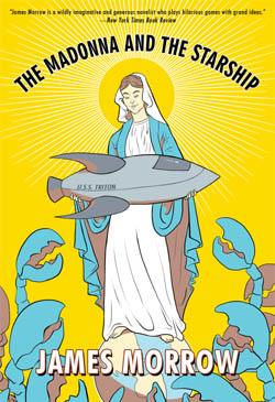 James Morrow's The Madonna and the Starship