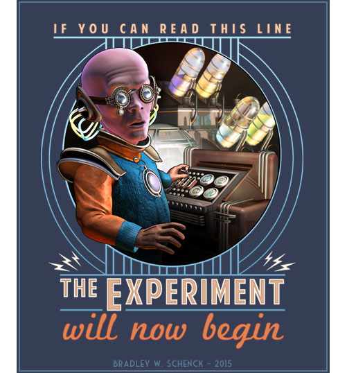 If you can read this line, the experiment will now begin