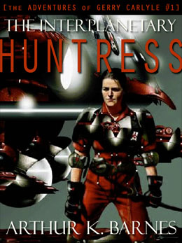 Arthur K. Barnes' Interplanetary Huntress