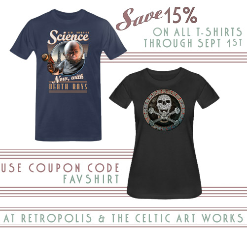 T-Sgirts on sale at Retropolis and The Celtic Art Works