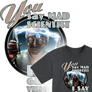 mad scientist tee shirts